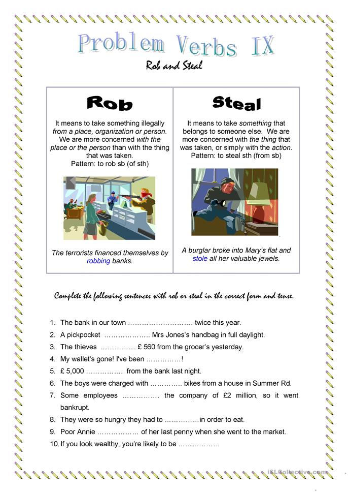 problem verbs ix rob and steal worksheet free esl printable worksheets made by teachers. Black Bedroom Furniture Sets. Home Design Ideas