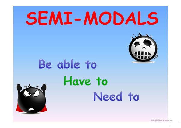 MODALS & SEMI-MODALS PRESENTATION PART 1/2