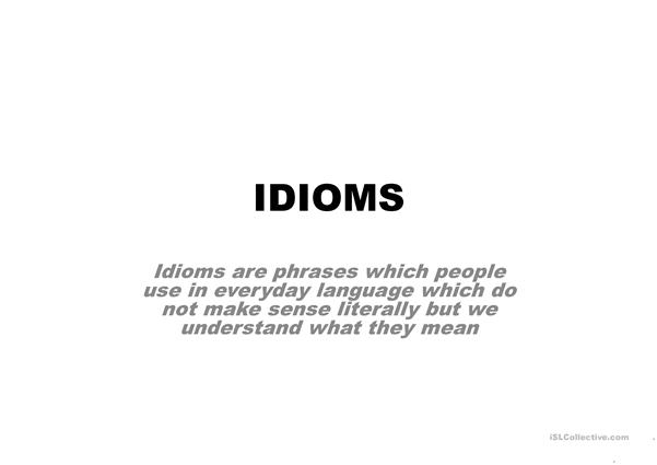 IPOWERPOINT PRESENTATION ABOUT IDIOMS