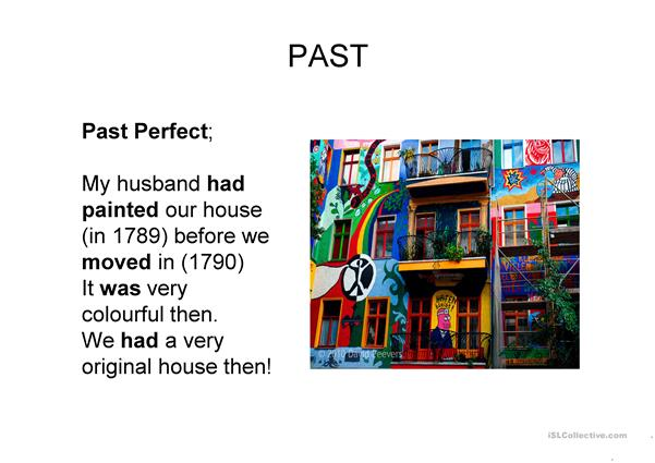 Past Perfect and Past Perfect Continuous