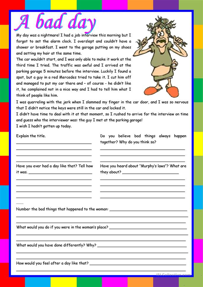 A bad day – reading comprehension, writing, conversation ... - ESL worksheets