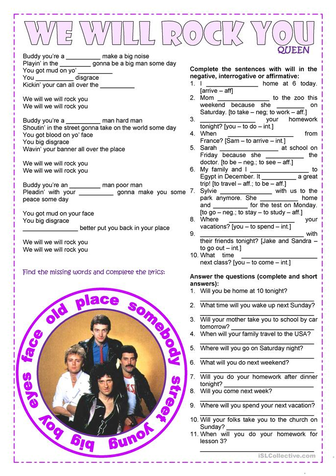 Songs4Class: We will rock you – will (affirmative, negative, interr... - ESL worksheets
