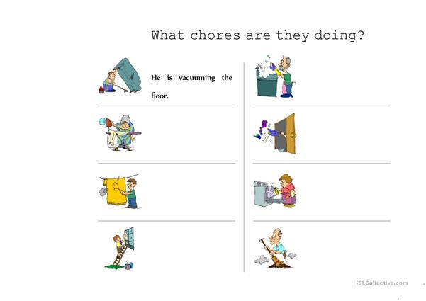 What chores are they doing?