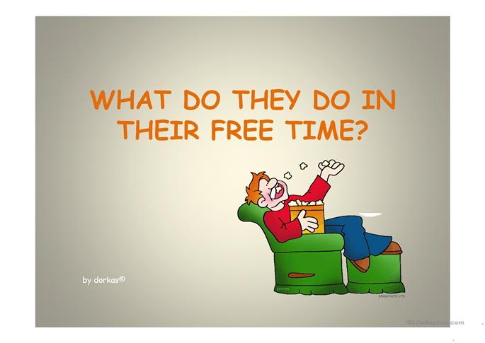 What do they do in their free time? ppt - ESL powerpoints