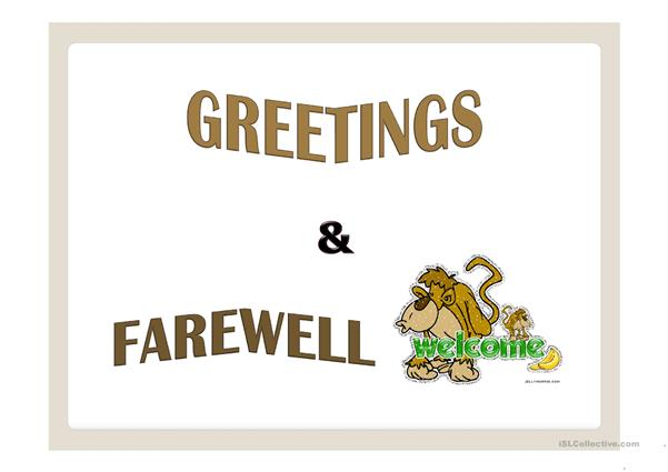 Greetings & Farewell ppt