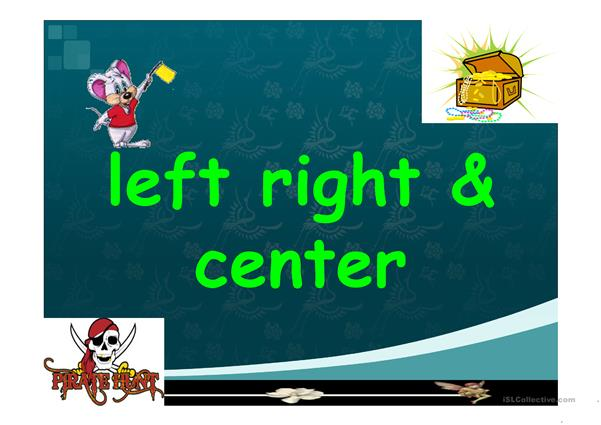 left right and center