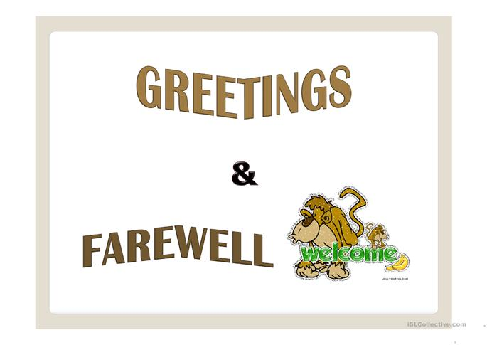 Greetings & Farewell ppt - ESL powerpoints