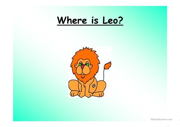 Where is Leo  Prepositions - ESL powerpoints