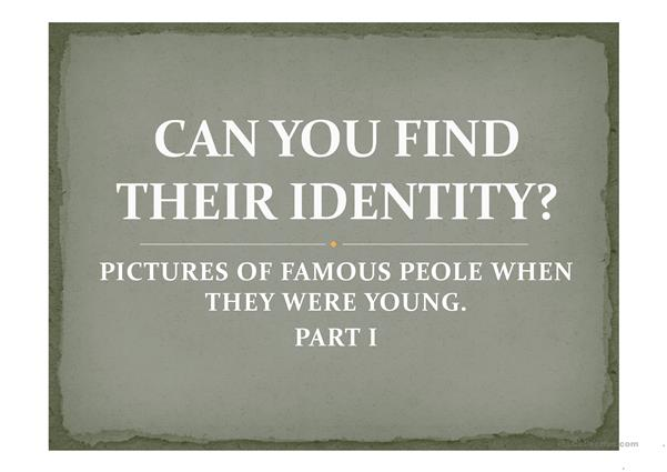 CAN YOU FIND THEIR IDENTITY? PPT