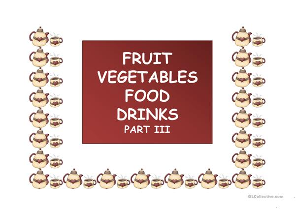 Fruit Vegetables Food Drinks part 3 ppt