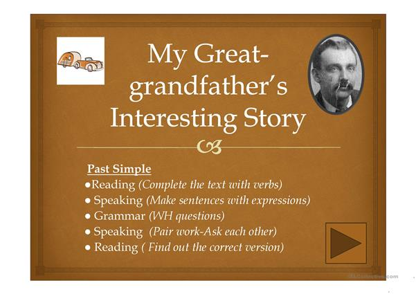My Great-grandfather's Interesting Story ppt