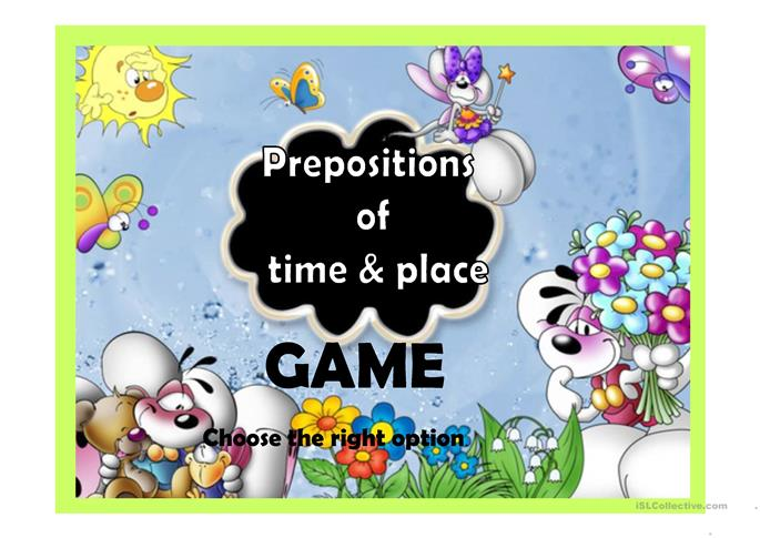 PREPOSITIONS OF TIME AND PLACE - ESL powerpoints