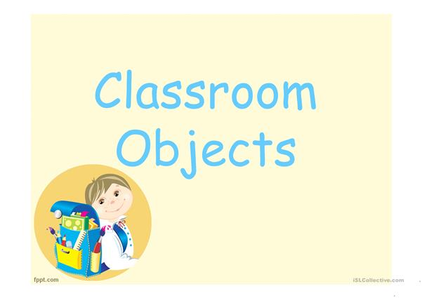 Classroom objects