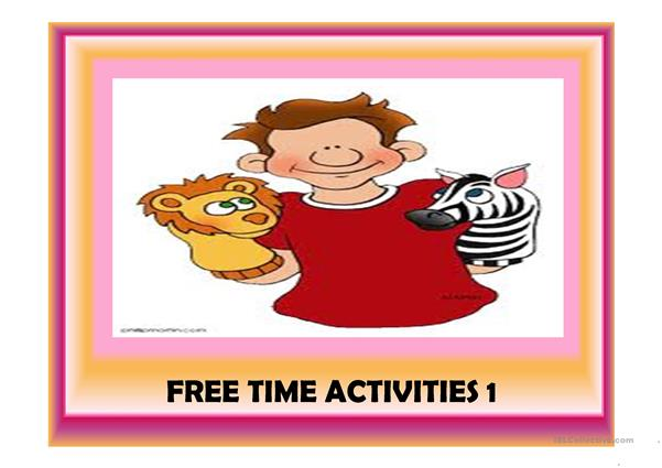 Free time activities Part 1 (25 slides)