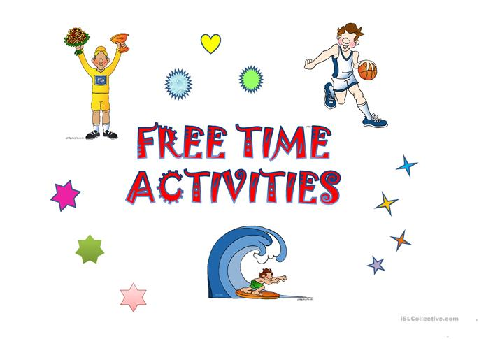FREE TIME ACTIVITIES worksheet - Free ESL projectable worksheets made ...