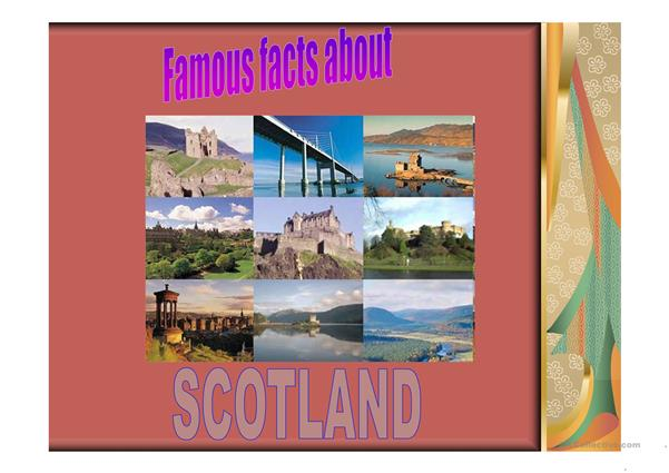FAMOUS PEOPLE & FACTS ABOUT SCOTLAND