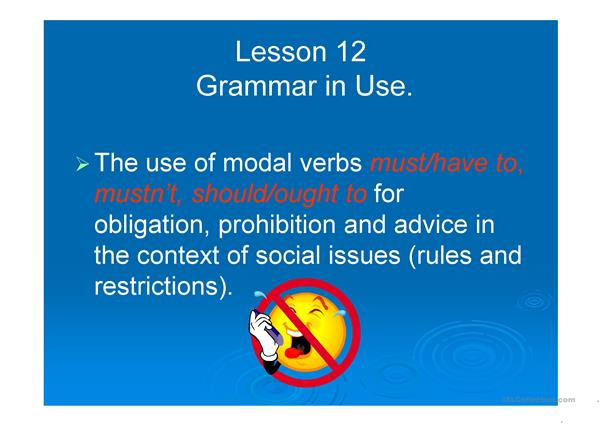 Modal verbs in the context of rules and restrictions