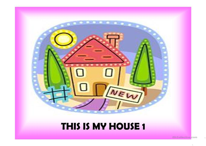 This is my house 1 - ESL worksheets