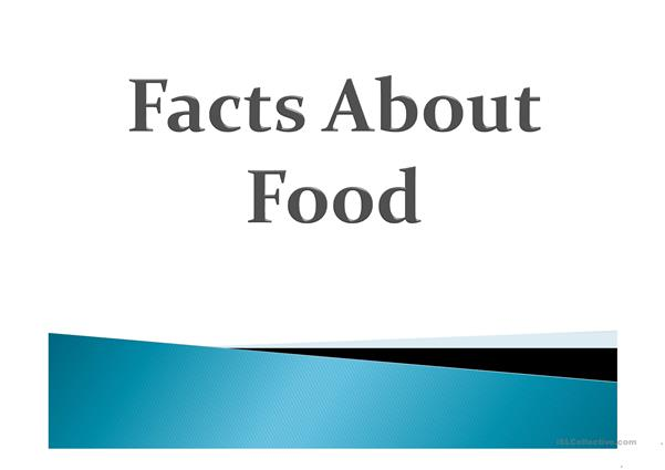 Facts About Food