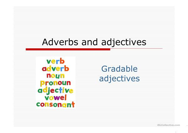Gradable and ungradable adjectives