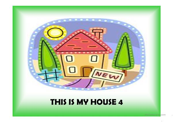 This is my house 4 (24 slides with extra activities)