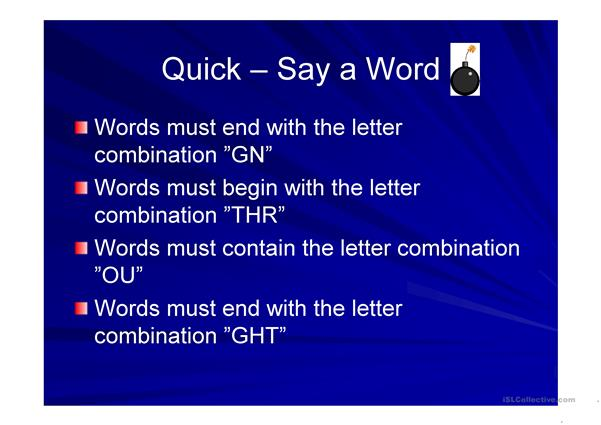 quick - say a word - spellings