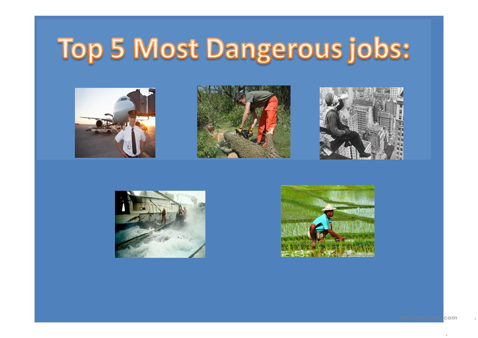 THE 5 MOST DANGEROUS JOBS - PPT worksheet - Free ESL projectable ...