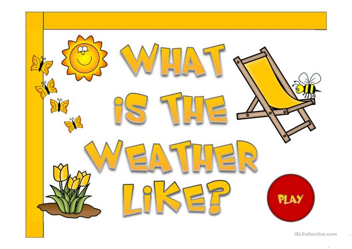 What's the weather like? - game - ESL worksheets