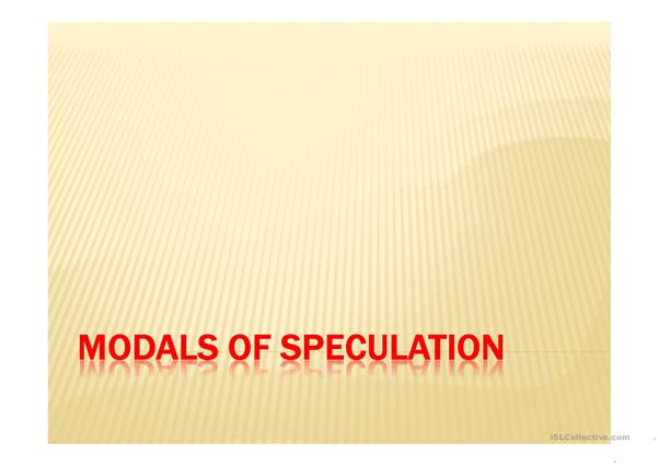 modals of speculation