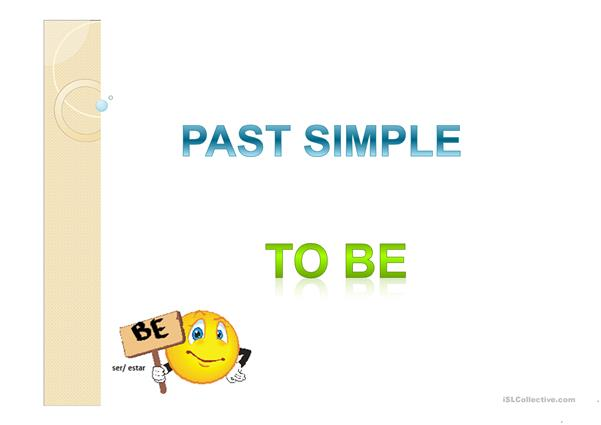 Past Simple - To Be