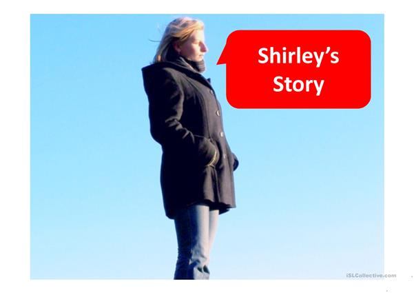 Past Simple-Shirley's story