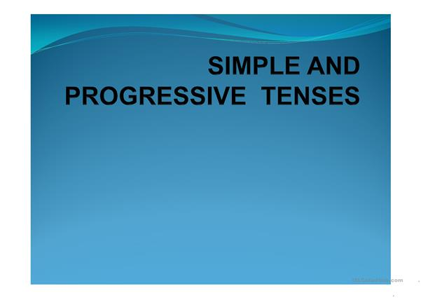 simple and progressive tenses ppt