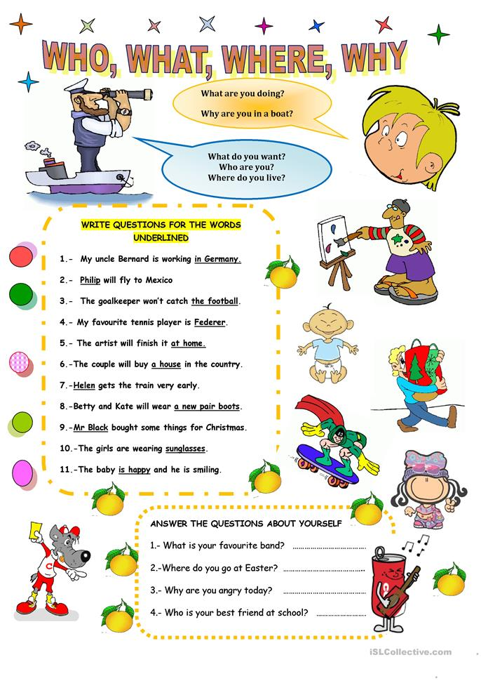QUESTIONS:WHO, WHERE,WHAT, WHY worksheet - Free ESL ...