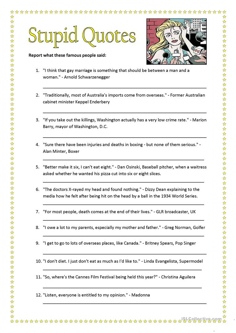 Reporting Stupid Quotes - English ESL Worksheets
