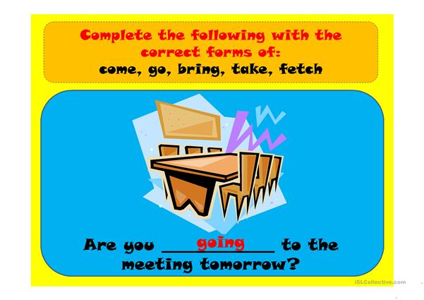 come, go, bring, take, fetch - English ESL Powerpoints