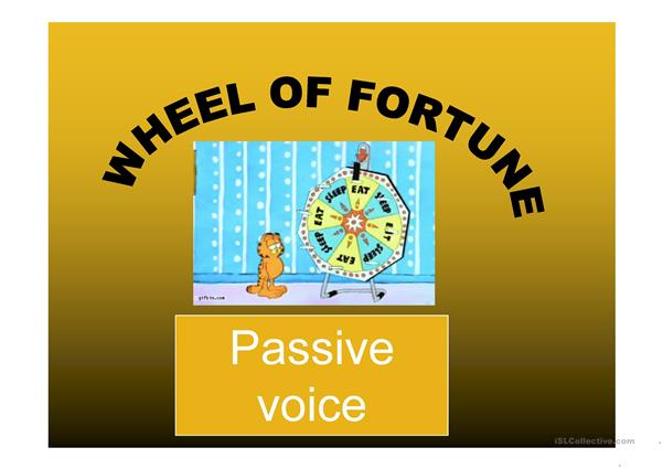 passive voice (present and past simple): wheel of fortune