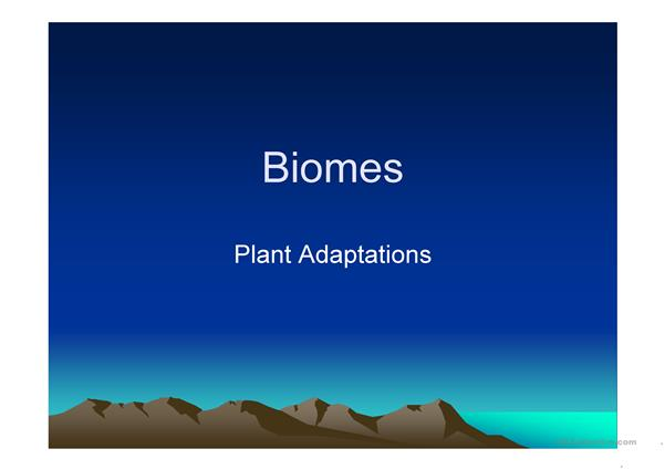 Plant Adaptations and Biomes