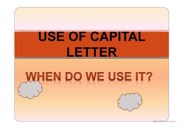 USE OF CAPITAL LETTER