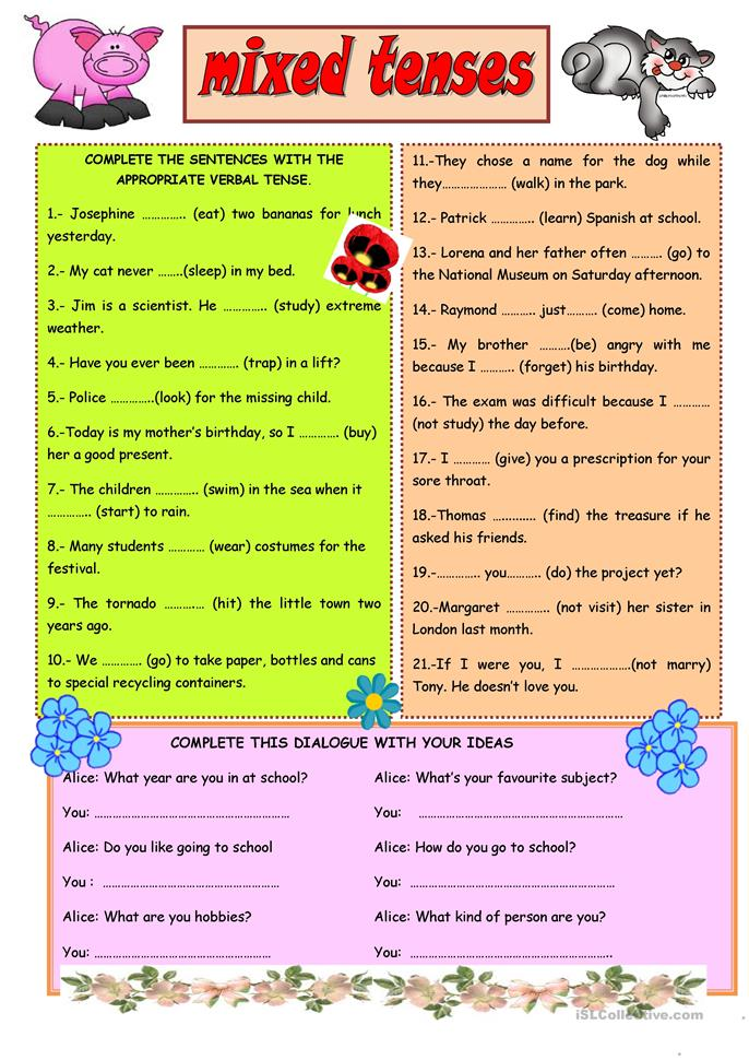 mixed tenses exercise Mixed past tenses revision by 1mada a short grammar guide and an exercise to practise past tenses (past simple, past continuous, past perfect, past perfect continuous) b&w  12,322 downloads   example sentences first and then an exercise working on active and passive sentences in mixed tenses 6,780 downloads  mixed tenses- revision.