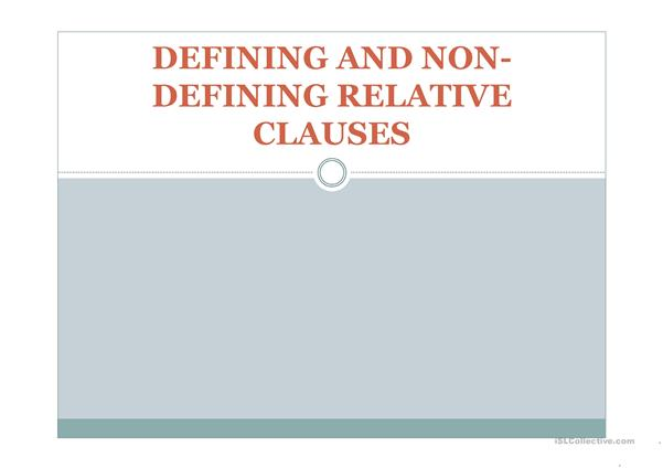 GRAMMAR: Using defining and non-defining relative clauses ...