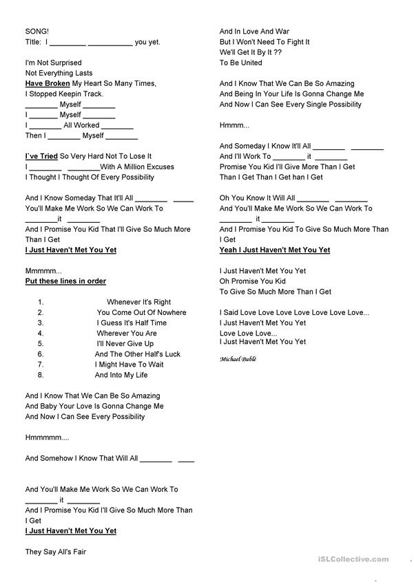 Song worksheet I just haven`t met you yet