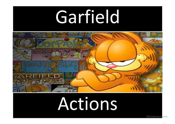 Actions with Garfield