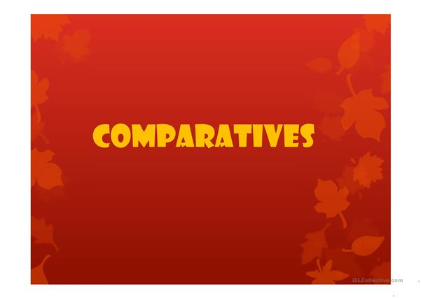 Comparatives practice