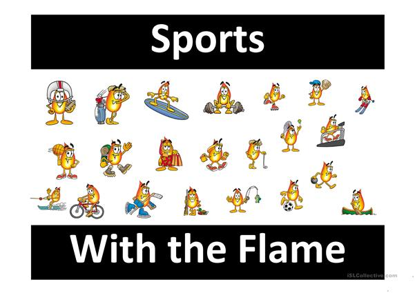 Sports with the Flame