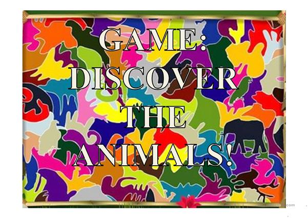 GAME-DISCOVER THE ANIMALS