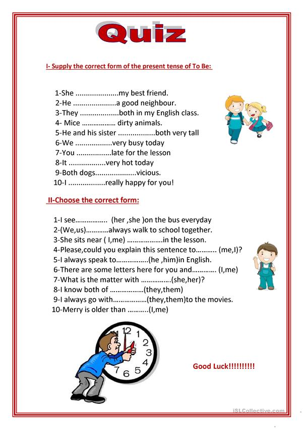 To be in simple present + Subject pronouns and object pronouns.
