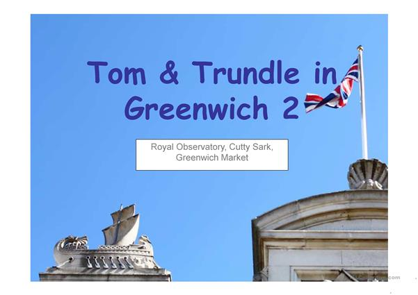 Tom & Trundle in Greenwich 2