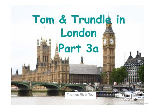 Tom & Trundle in London Part 3a English - German
