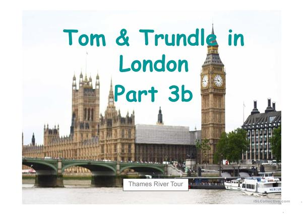 Tom & Trundle in London Part 3b English - German