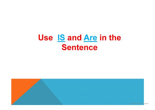 Use of is and are in the sentence